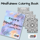 Mighty Mindsets: Inspire Mindfulness Coloring Book for All