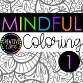 Mindful Coloring Pages: Pack 1 (Coloring Book for Big Kids
