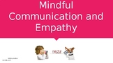 Mindful Communication and Empathy PPT
