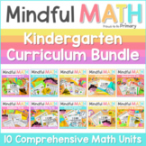 Mindful MATH Curriculum BUNDLE - 10 Units for Kindergarten