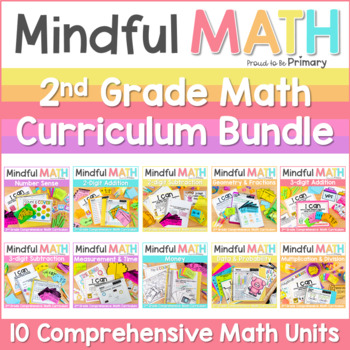 Mindful MATH Curriculum GROWING BUNDLE - 10 Units for Second Grade - 65% OFF NOW