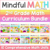Mindful MATH Curriculum GROWING BUNDLE - 10 Units for Second Grade - 35% OFF NOW