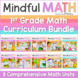 Mindful MATH Curriculum BUNDLE - 10 Units for First Grade
