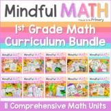 Mindful MATH Curriculum BUNDLE - 10 Units for First Grade