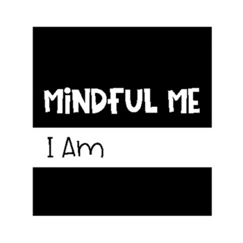 "Mindful Me Journal Cover ""I Am"" Black & White"