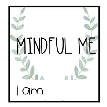 """Mindful Me Journal Cover """"I Am"""" Nature Inspired"""
