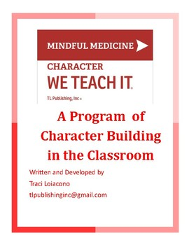 Mindful Medicine: Character We Teach It