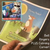 Mindful Mindset Year Long Bell Ringers Plus Calming Corner