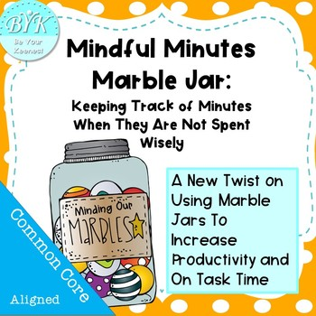 Mindful Minutes Marble Jar:  Keeping Track of Unwisely Spent Minutes