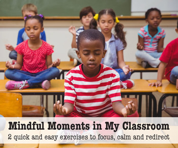 Mindful Moments in My Classroom
