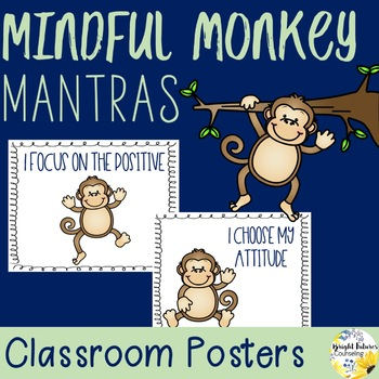 Mindful Monkey Mantras - Classroom Posters