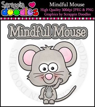 Mindful Mouse