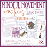 Mindful Movement Practices - Getting Started Kit!