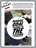 Mindful SMART Goal Prompting Guide and Student Template