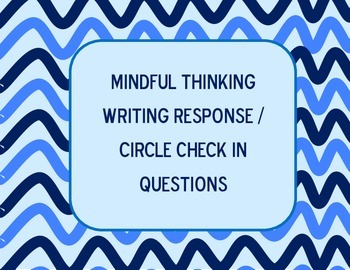 Mindful Thinking Check-in & Writing Prompts