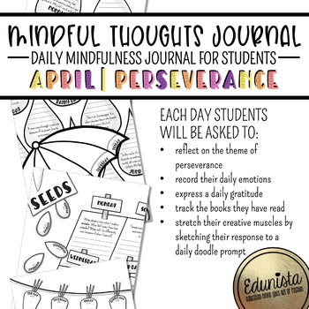Mindful Thoughts Journal: April/Perseverance Mindfulness Activities for Students
