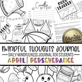 Mindful Thoughts Journal: April/Perseverance Mindfulness A