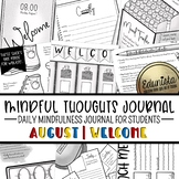 Mindful Thoughts Journal: August/Welcome Mindfulness Activities for Students
