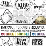 Mindful Thoughts Journal Bundle: Mindfulness Activities for Students