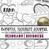 Mindful Thoughts Journal: February/Kindness Mindfulness Ac