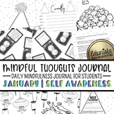 Mindful Thoughts Journal: January/Self Awareness Mindfulness Activities