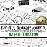 Mindful Thoughts Journal: March/Empathy Mindfulness Activities for Students