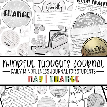 Mindful Thoughts Journal: May/Change Mindfulness Activities for Students