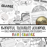 Mindful Thoughts Journal: May/Change Mindfulness Activitie