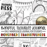 Mindful Thoughts Journal: November/Thanksgiving Mindfulnes