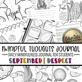 Mindful Thoughts Journal: September/Respect Mindfulness Activities for Students