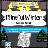 Mindful Winter Activities- Social Emotional Learning Winter Worksheets Set of 10