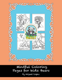 Mindful coloring for kids: Bears