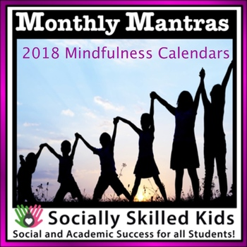 MINDFULNESS Monthly Mantras {2018 Calendars}