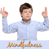 Mindfulness 101 - For Children & Teachers ( as well as parents)