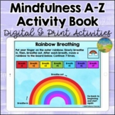 Mindfulness A-Z Digital and Print SEL Activities