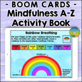 Mindfulness A-Z Activity Book with Boom Cards - Distance Learning