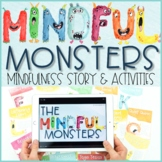 Mindful Monsters: Mindfulness Activities Scripts & Exercises