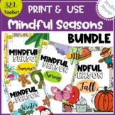 Mindfulness Activities Seasonal Bundle  {SEL / Mindfulness / PDF}