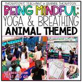 Mindfulness Activities: YOGA AND BREATHING | DISTANCE LEARNING