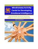 Mindfulness Activity Cards for Developing Emotional Intelligence & Social Skills