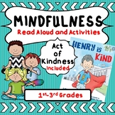 Mindfulness Activity! Read Aloud, Meditation, Act of Kindness, Morning Meeting