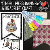 Mindfulness Banner and Crafts