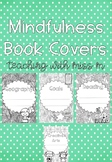 Mindfulness Book Covers (Editable) #ausbts18