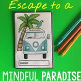 Mindfulness Booklet  Escape to Mindful Island