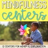 Mindfulness Centers: 12 Mindfulness Activities