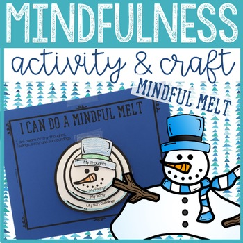 Mindfulness Classroom Guidance Lesson - Elementary School