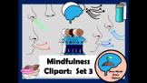 Mindfulness Clipart:  Set 3  Just Breathe