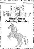 Mindfulness Coloring Fast Finishers Booklet - Brain Breaks
