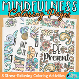 Mindfulness Coloring Pages for Kids and Teachers: 8 Exciti