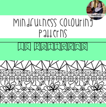 Mindfulness Colouring: Patterns